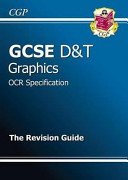 GCSE Design and Technology Graphic Products OCR Revision Guide