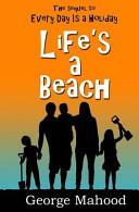 Life s a Beach