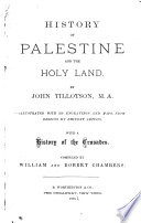 History Of Palestine And The Holy Land : ...