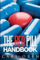 The Red Pill Handbook