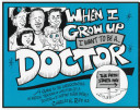 download ebook when i grow up i want to be a doctor pdf epub