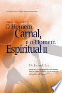 O Homem Carnal E O Homem Espiritual Man Of Flesh Man Of Spirit Portuguese Edition