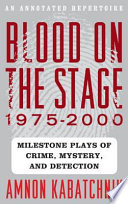 Blood On The Stage 1975 2000 book