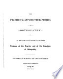 The Practice and Applied Therapeutics of Osteopathy