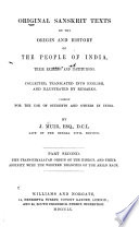 original sanskrit texts on the origin and history of the people of india their religion and institutions inquiry whether the hindus are of trans himalayan origin and akin to the western branches of the indo european race 1871