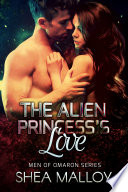 The Alien Princess s Love