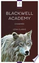 Blackwell Academy - Charmée
