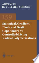 Statistical  Gradient  Block and Graft Copolymers by Controlled Living Radical Polymerizations