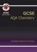 GCSE Chemistry AQA Complete Revision and Practice