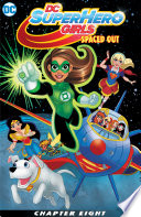 Dc Super Hero Girls Spaced Out 2017 8
