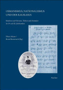 Osmanismus, Nationalismus und der Kaukasus