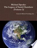Michael Speaks  The Legacy of Sarah Chambers  Volume 2