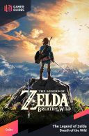 The Legend of Zelda: Breath of the Wild - Strategy Guide Book
