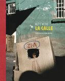 Alex Webb  La Calle  Photographs of Mexico