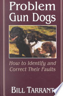 Problem Gun Dogs Retrievers And Flushers Photos Illustrate