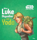 Story Time Saga  When Luke Skywalker Met Yoda