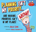 Planning Isn't My Priority... and Making Priorities Isn't in My Plans!