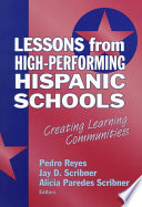 Lessons From High Performing Hispanic Schools