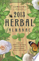 Llewellyn s 2013 Herbal Almanac