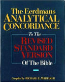 The Eerdmans Analytical Concordance to the Revised Standard Version of the Bible Book PDF