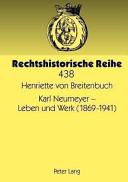 Karl Neumeyer - Leben und Werk (1869-1941)