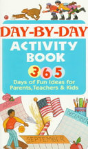 365 Fun Activities for Parents  Teachers  and Kids Book PDF