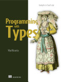 Programming with Types Book