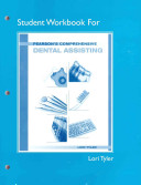 Student Workbook For Pearson S Comprehensive Dental Assisting