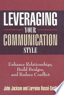 Levaraging Your Communication Style