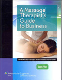 A Massage Therapist s Guide to Business