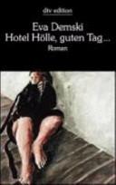 Hotel Hölle, guten Tag ...