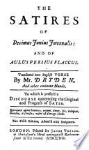 The Satires of Decimus Junius Juvenalis  and of Aulus Persius Flaccus