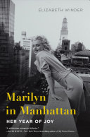 Marilyn In Manhattan : november of 1954 a young woman...