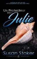 Un Protecteur pour Julie