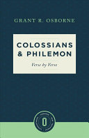 Colossians and Philemon Verse by Verse  Osborne New Testament Commentaries   Sep