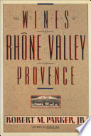 Wines of the Rhone Valley