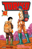 Toriko, Vol. 43 : its climax. the earth struggles to...