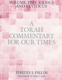 A Torah Commentary for Our Times  Exodus and Leviticus