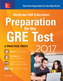 McGraw Hill Education Preparation for the GRE Test 2017