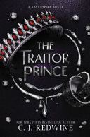 The Traitor Prince by C. J. Redwine