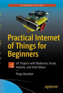 Practical Internet of Things for Beginners