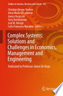 Complex Systems Solutions And Challenges In Economics Management And Engineering
