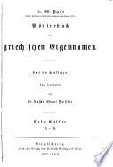 Handwörterbuch der griechischen sprache: Bd. Wörterbuch der griechischen Eigennamen. 3. aufl