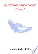 La Communauté des anges Tome 1