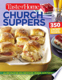 Taste of Home Church Supper Cookbook  New Edition