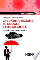 La tua reputazione su Google i i Social Media