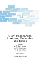Book Giant Resonances in Atoms, Molecules, and Solids