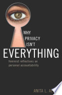 Why Privacy Isn t Everything