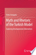 Myth and Rhetoric of the Turkish Model