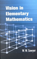 Vision in Elementary Mathematics In Its Exploration Of The Most Graphic